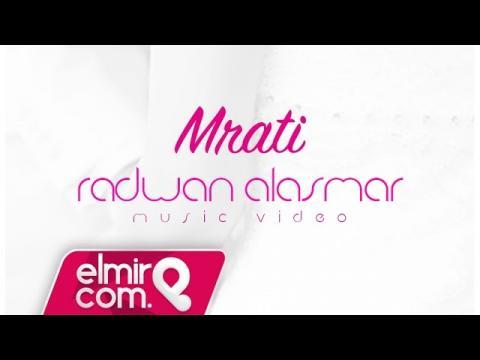 Radwan Alasmar - Mrati  | رضوان الاسمر - مراتي